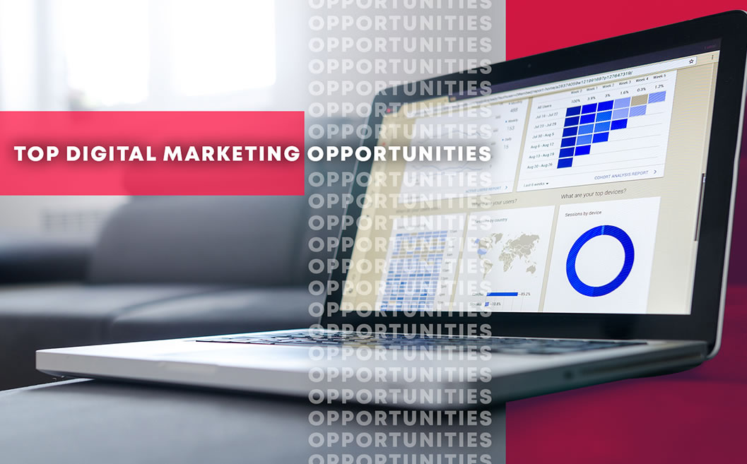 Top Digital Marketing Opportunities