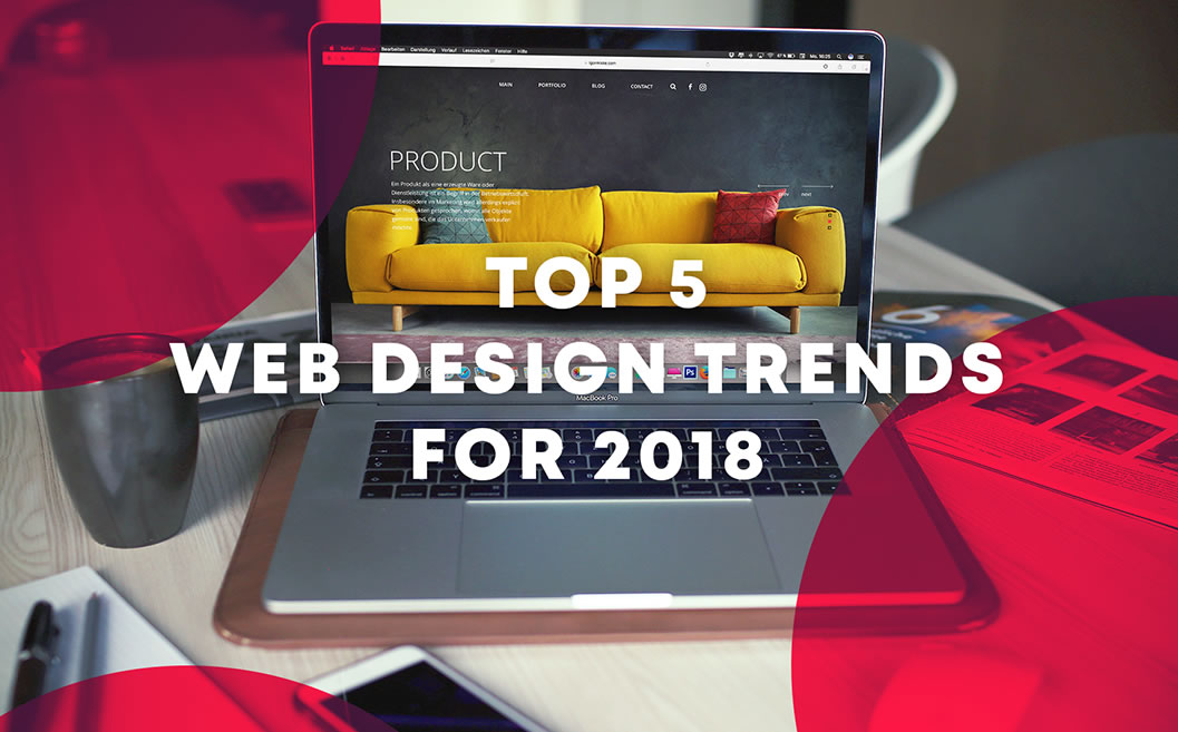Top 5 Web Design Trends for 2018