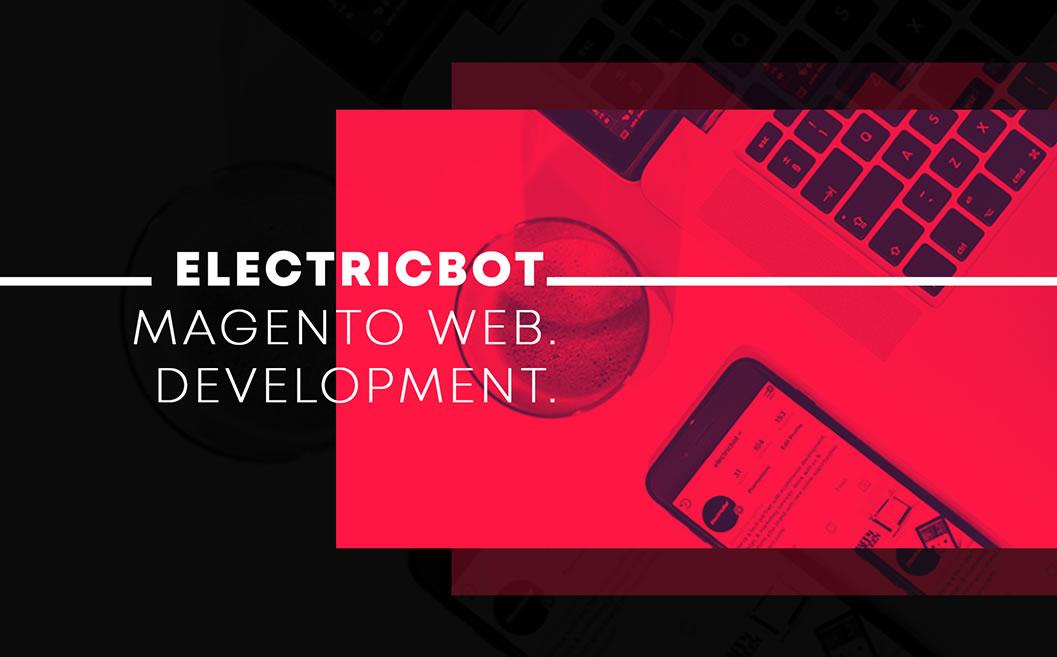 ElectricBot Magento Web Development