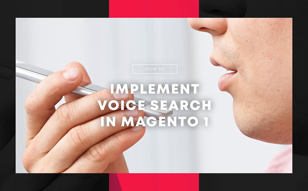 How to Implement Voice search in Magento platforn