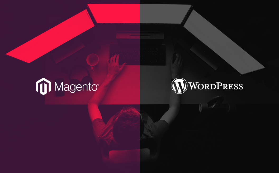 Magento vs WordPress – Which eCommerce Development Platform is Right for You?