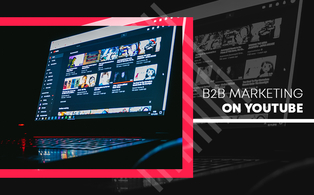 B2B Marketing on YouTube